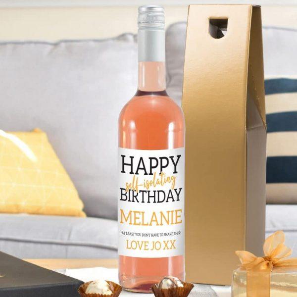 Happy Self Isolating Birthday Rose Wine