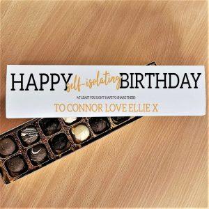 Happy Self Isolating Birthday Chocolates