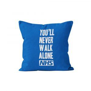 You'll NEver Walk Alone NHS Cushion