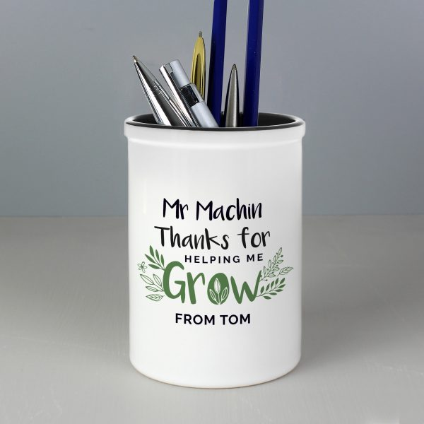 Thanks For Helping Me Grow Ceramic Stationery Pot